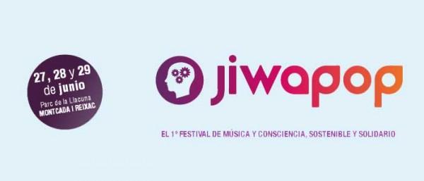 JIWAPOP , el 1º festival de música y conciencia, sostenible y solidario